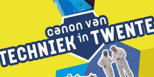 Canon van Techniek in Twente